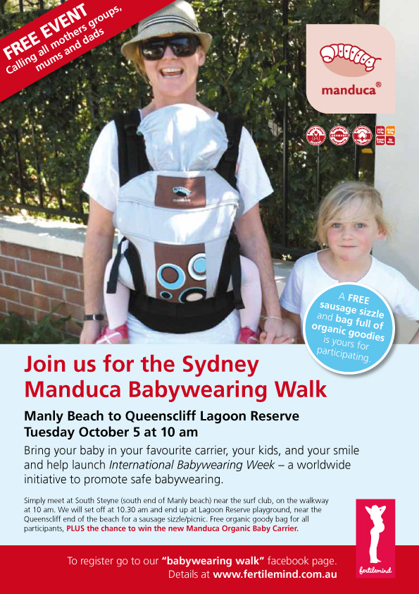 Join us for the Sydney Manduca Babywearing Walk...www.fertilemind.com.au